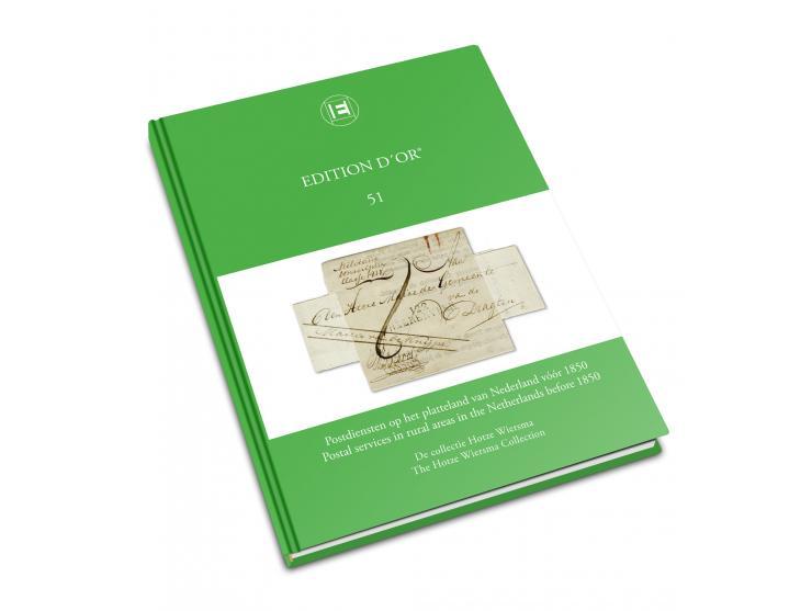 Band 51: Postdiensten op het platteland van Nederland vóór 1850 - De collectie Hotze Wiersma