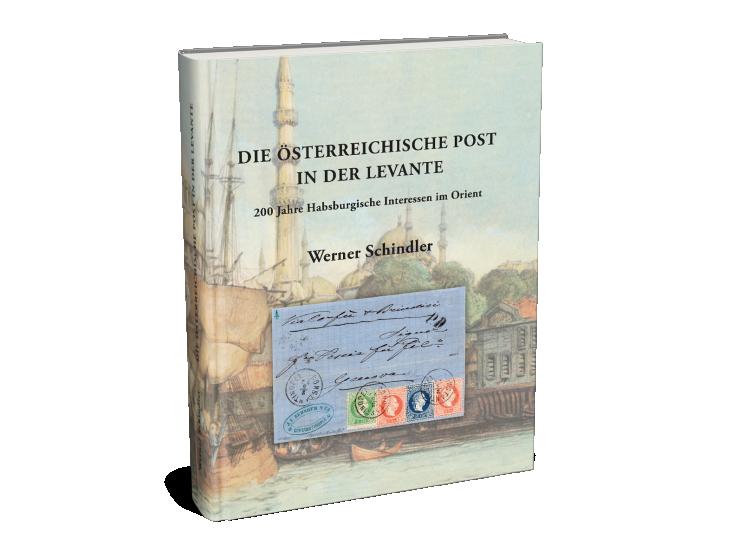 Austrian Post Office in the Levant - Werner Schindler