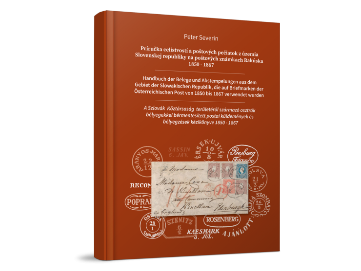 Slovakia Postal History 1850-1867 - Peter Severin