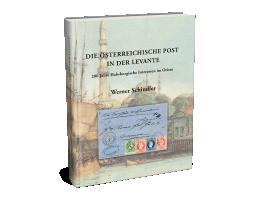 Die Österreichische Post in der Levante - Werner Schindler